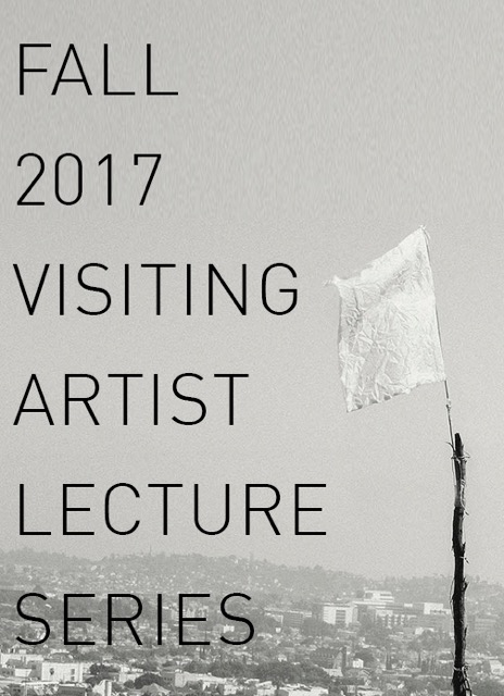 Fall 2017 Visiting Artist Lecture Seriew