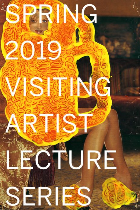 Spring 2019 Visiting Artist Lecture Series