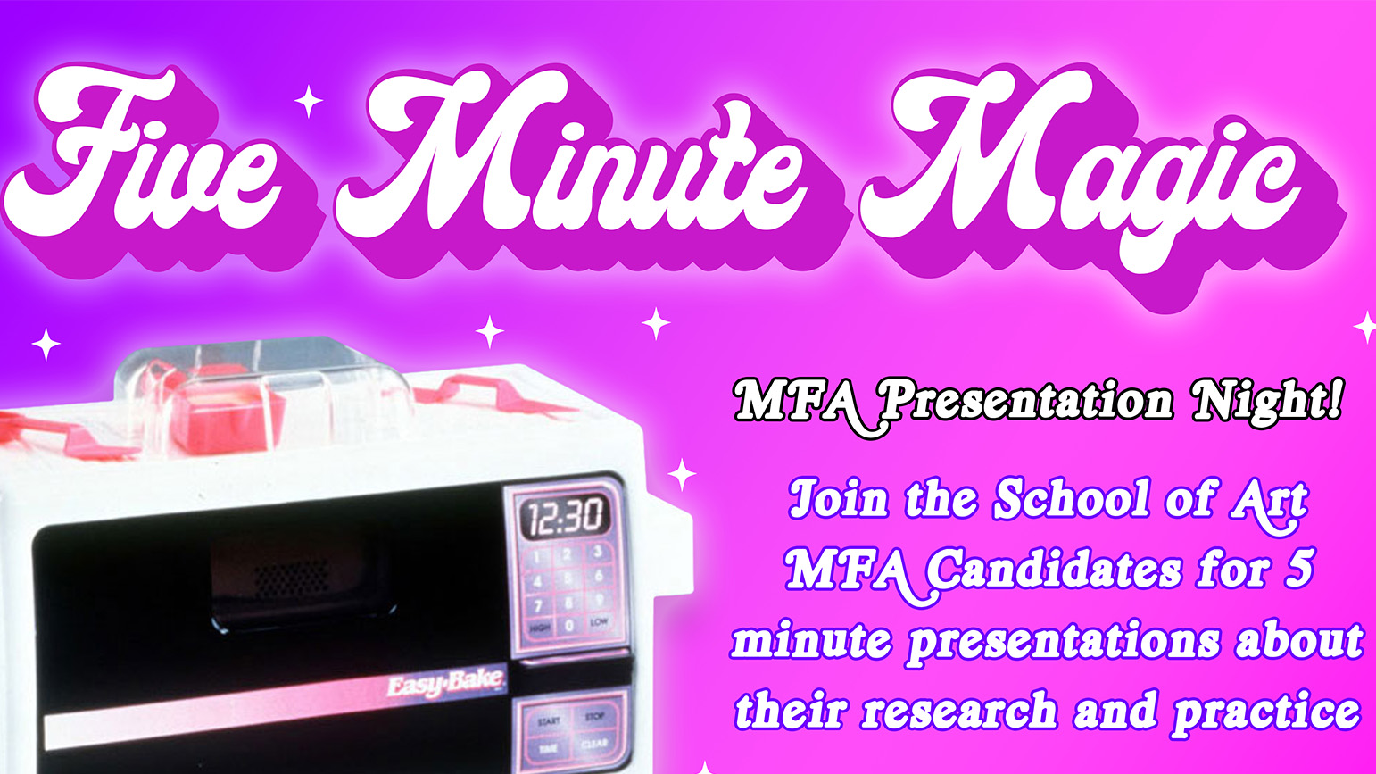"""Image of an Easy Bake Oven with the words """"Five Minute Magic"""""""