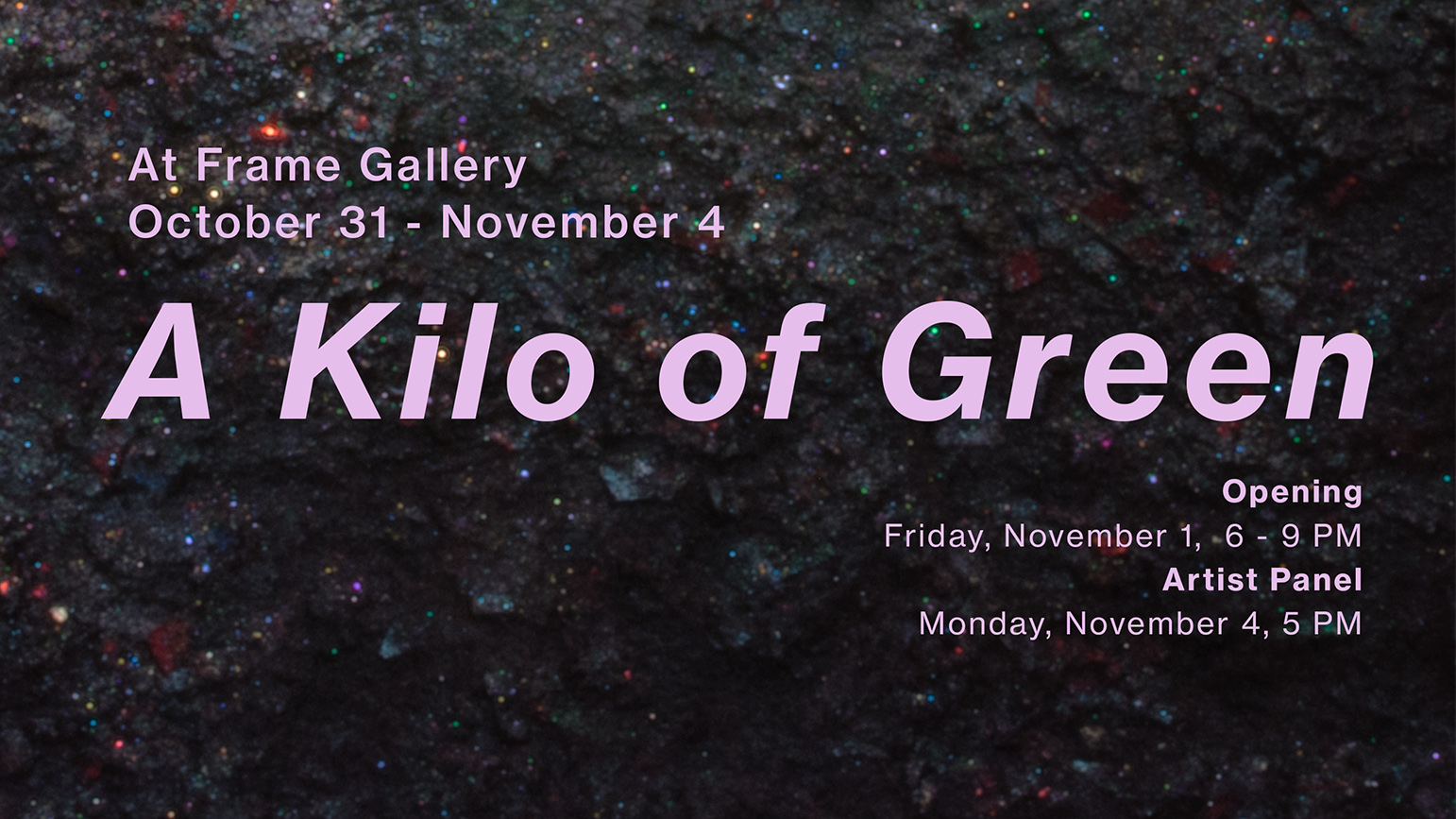 "Background of black glitter surface with the words ""A Kilo of Green"" on top in pink"